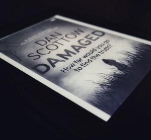 Damaged by Dan Scottow,a crime thriller book review via @tbookjunkie