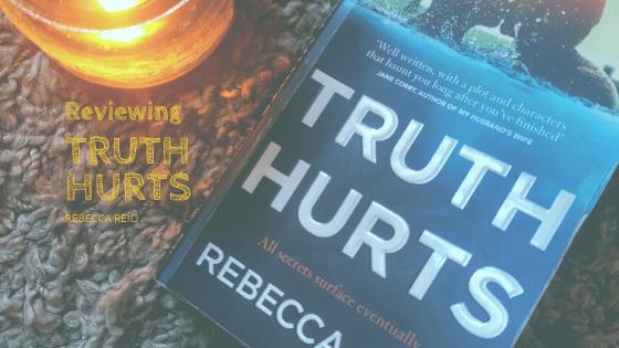 Truth Hurts by Rebecca Reid
