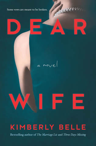 Dear Wife by Kimberly Belle, suspense crime thriller