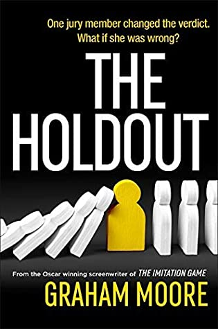 The Holdout by novelist and screenwriter Graham Moore