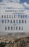 cover essential tips for a hassle-free departure and arrival