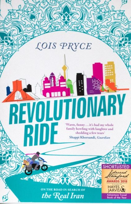 Revolutionary Ride, by Lois Pryce