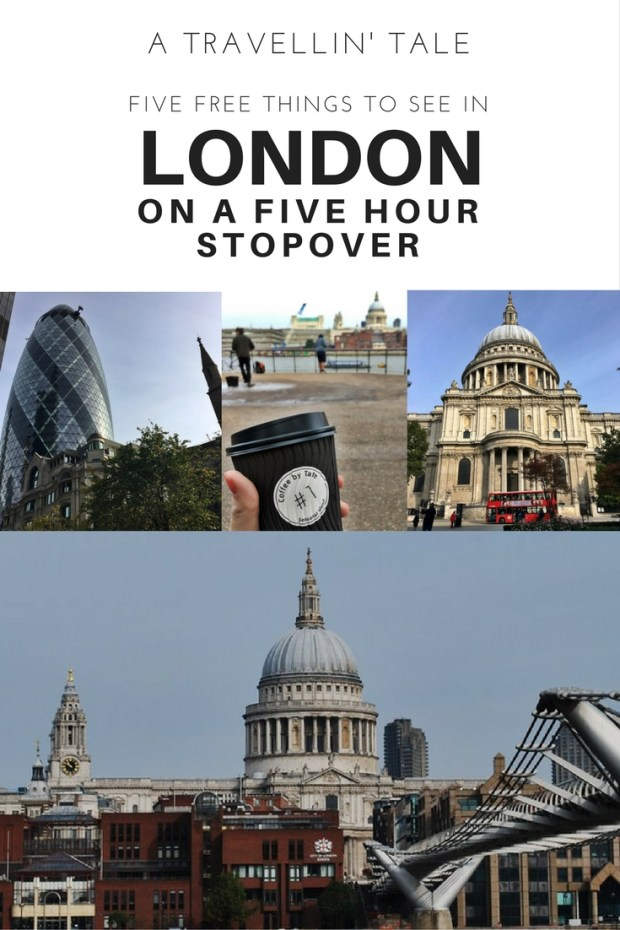 Five Free Things to do in London on a Five Hour Stopover