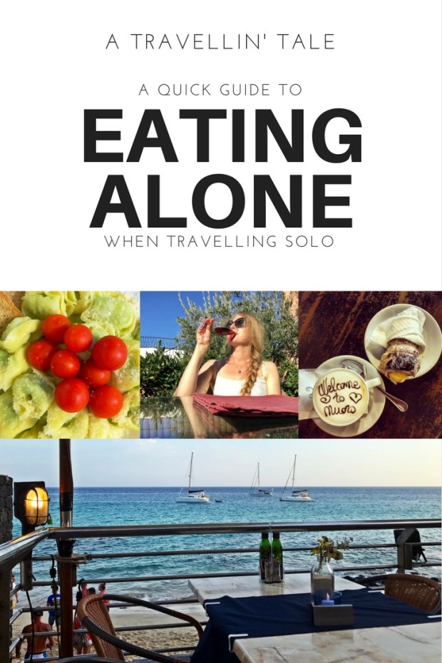 A Quick Guide to Eating Alone when Travelling Solo
