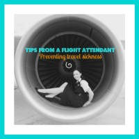 Tips from a Flight Attendant - Preventing travel sickness
