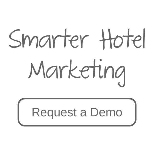 Smarter Hotel Marketing - Request a Demo button