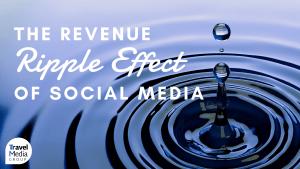 Webinar: Revenue Ripple Effect of Social Media