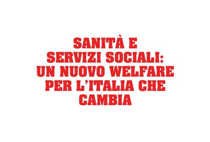 Un nuovo welfare per l'Italia che cambia