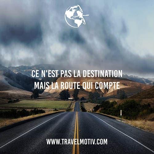 Ce n'est pas la destination mais la route qui compte.