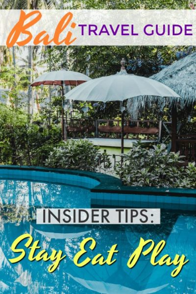 Insider Tips on Where to stay, what to do and where to eat in BALI