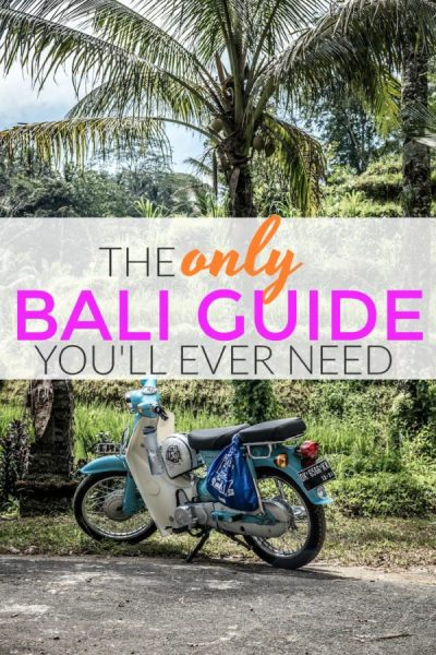 The only bali travel guide you'll ever need!