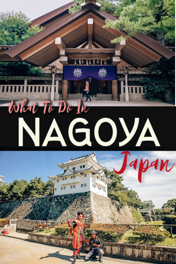 What to do in Nagoya Japan