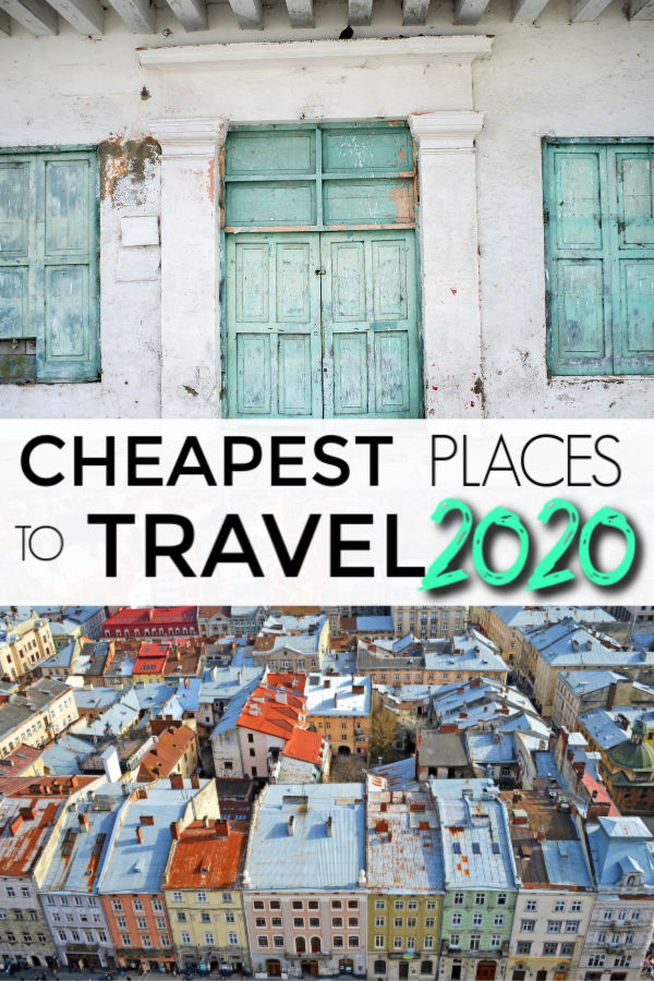 Cheapest places to travel in 2020