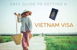 Vietnam Visa Guide - How to get a 90day vietnam visa online