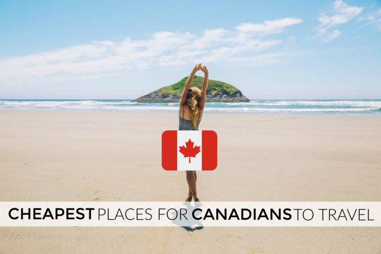 cheapest places for canadians to travel in 2020