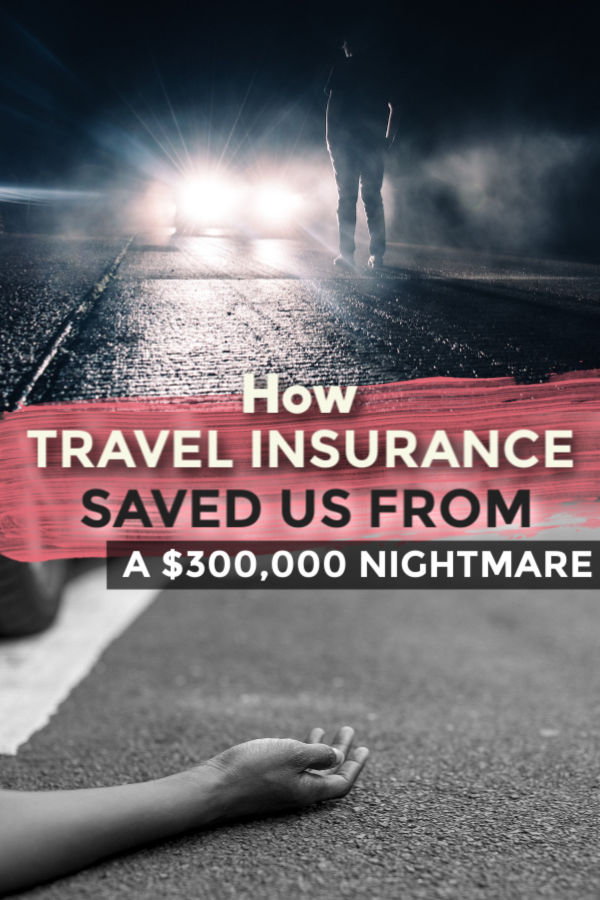 how travel insurance saved us $300,000