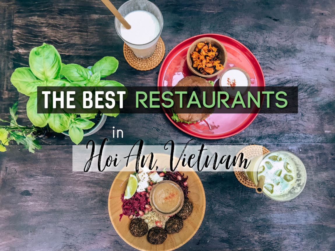 The BEST (and Cheapest!) Restaurants in Hoi An