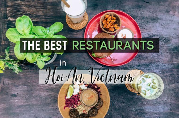 The best restaurants in Hoi An, Vietnam