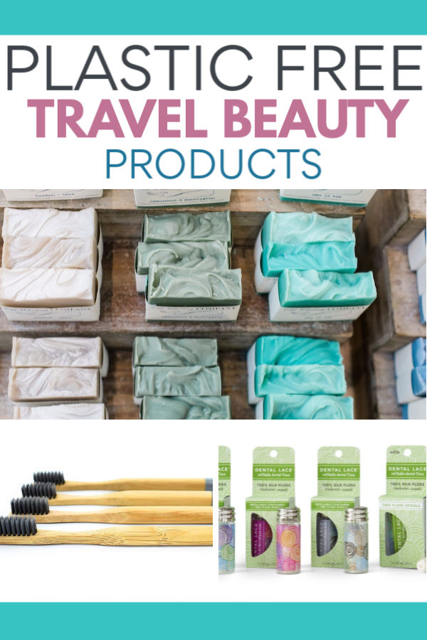 Plastic-free, zero waste travel beauty products