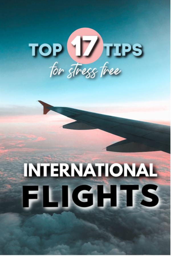 top 17 tips for long-haul and international flights