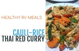 Cauliflower rice thai red curry - healthy RV meals