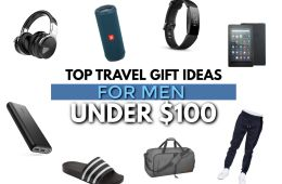 Top 21 Travel Gifts for Men Under $100!