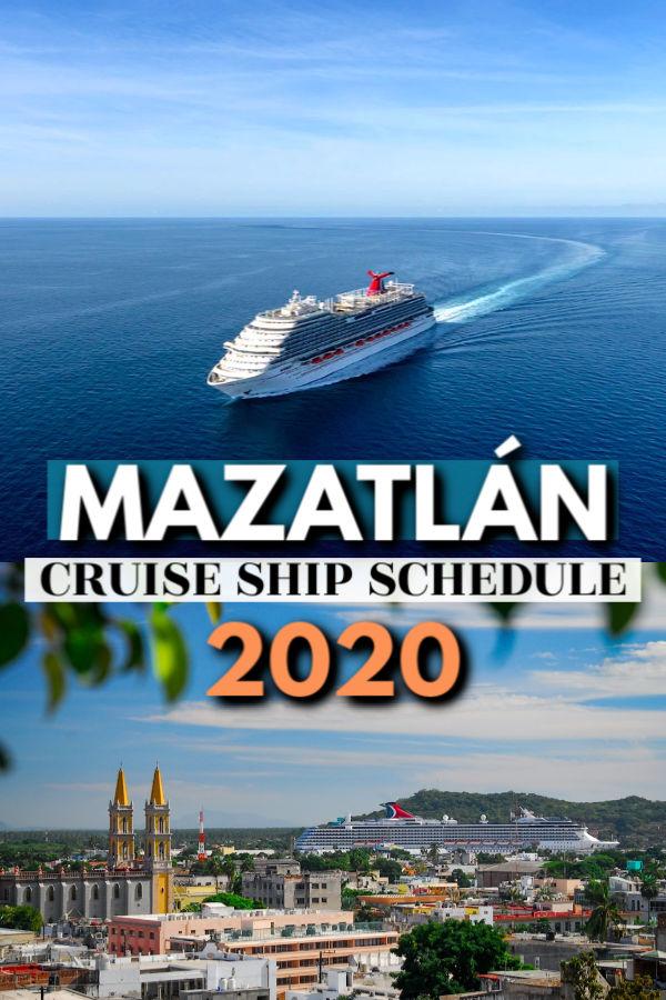 Mazatlán cruise ship schedule 2020