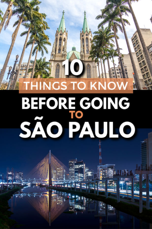 10 things to know before going to São Paulo