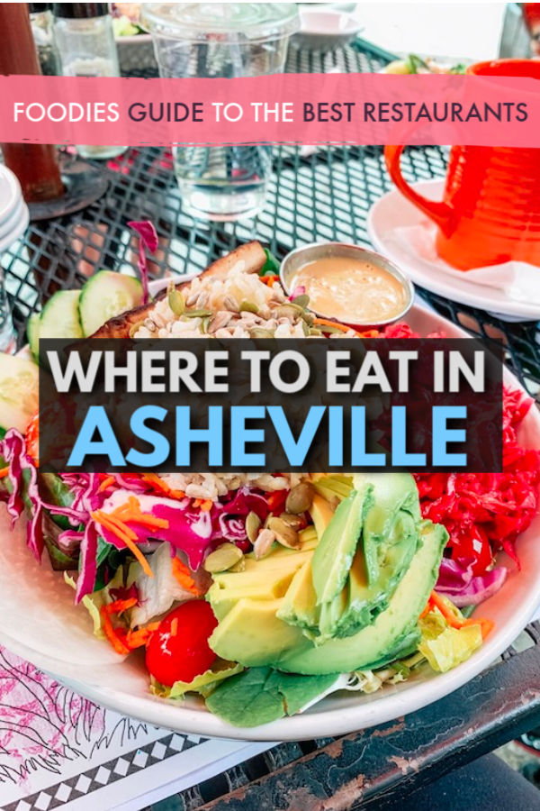Where to eat in Asheville - A foodies guide to the best restaurants