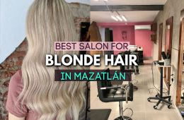 the best salon for BLONDE hair in Mazaltan mexico