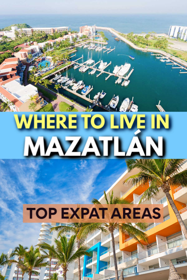 Where to Live in Mazatlán - top expat areas