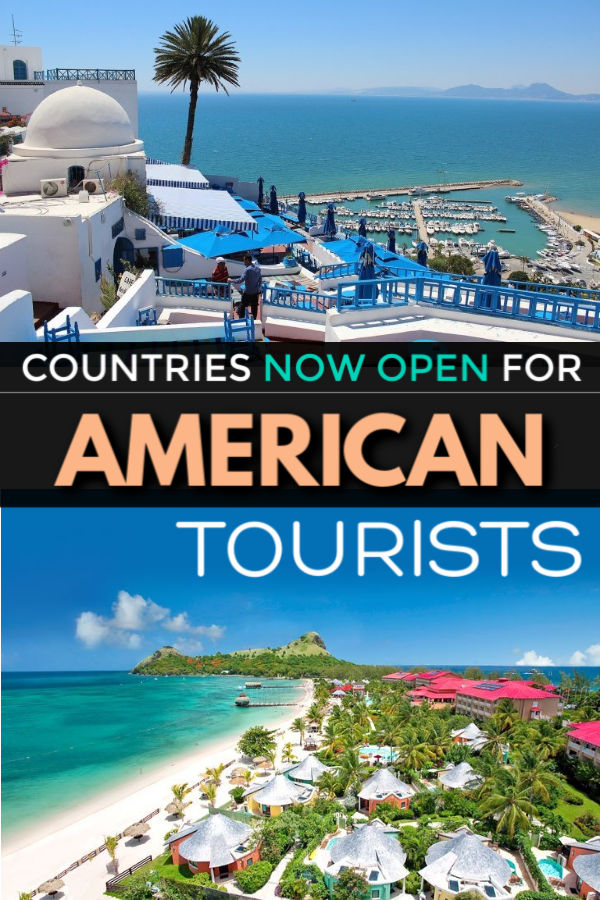 countries now open for american tourists