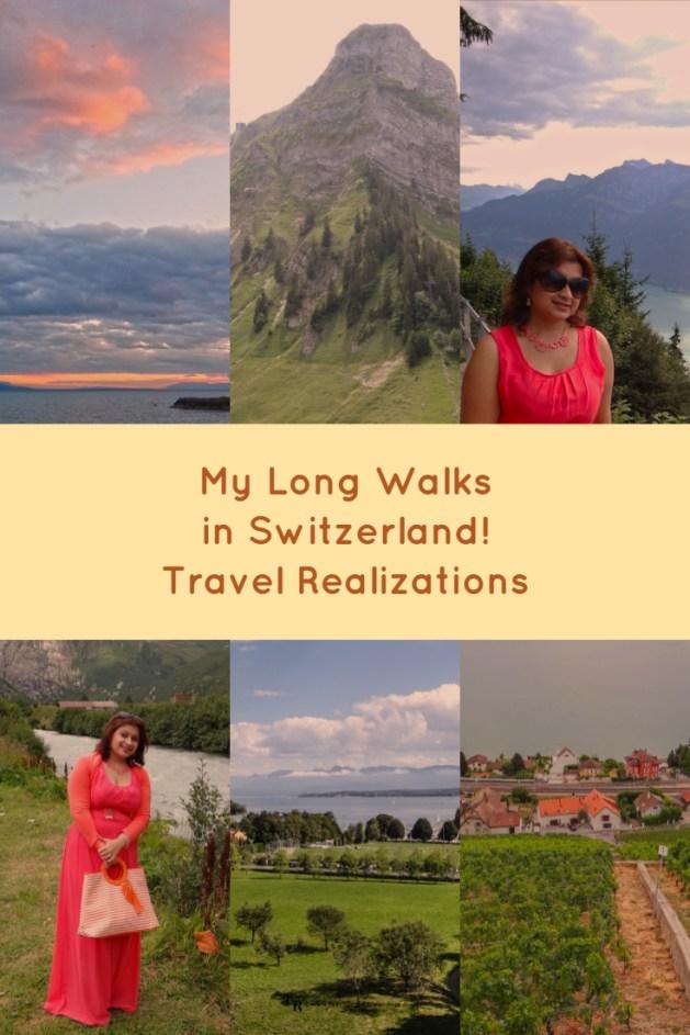 My Long Walks in Switzerland, Travel Realizations