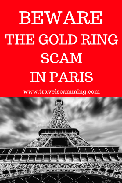 Beware The Gold Ring Scam In Paris