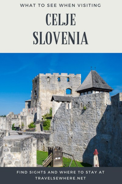 What to see when visiting Celje, the third largest town in Slovenia, via @travelsewhere