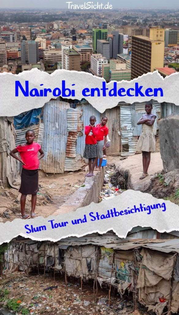Nairobi Slum Tour und Stadtbesichtigung