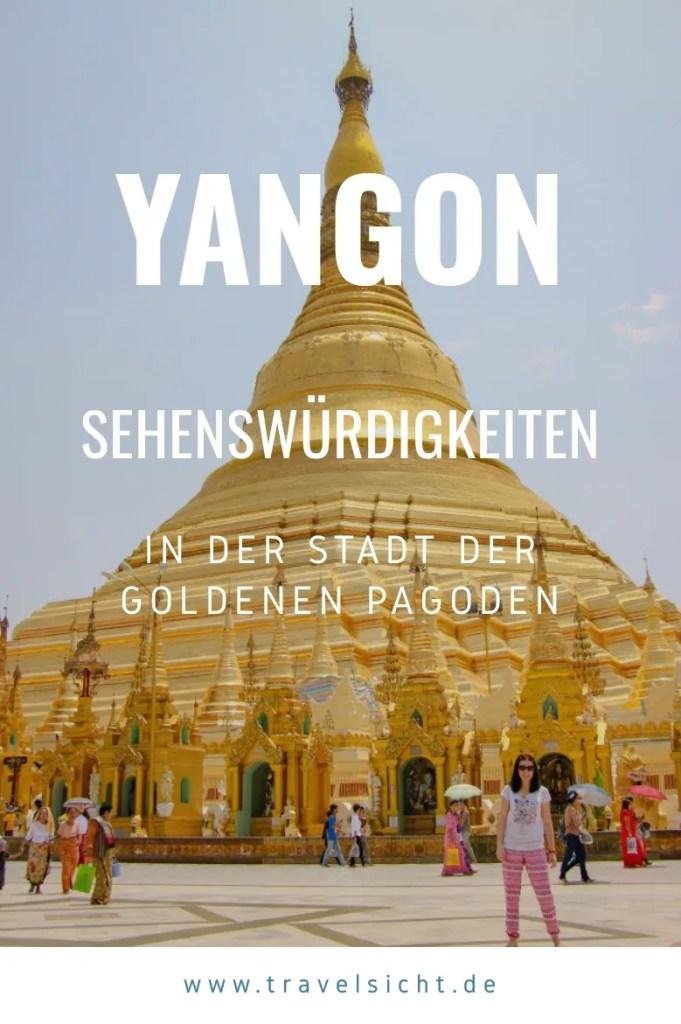 Yangon Sehenswürdigkeiten