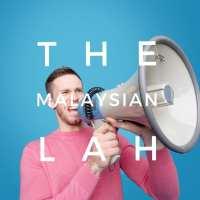 The Malaysian LAH Glues Malaysians Together