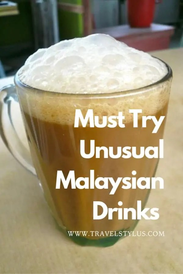 Unusual Malaysian Drinks You Want To Try