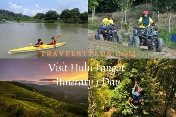 Visit Hulu Langat Itinerary 1 Day