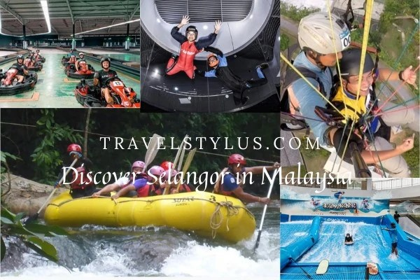 Discover Selangor State in Malaysia