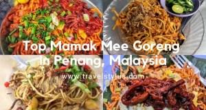 18 Top Mamak Mee Goreng in Penang