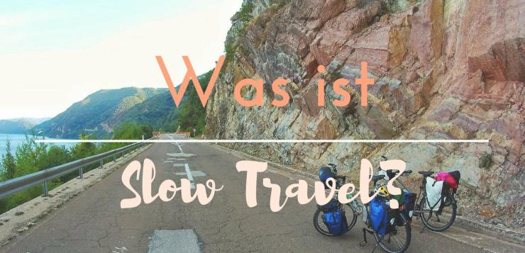 Was ist Slow Travel
