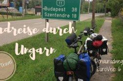 Radreise durch Ungarn - Donauradweg Eurovelo 6