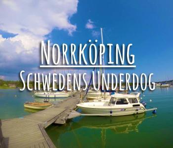 Norrköping: Schwedens Underdog | Tipps & Fotos