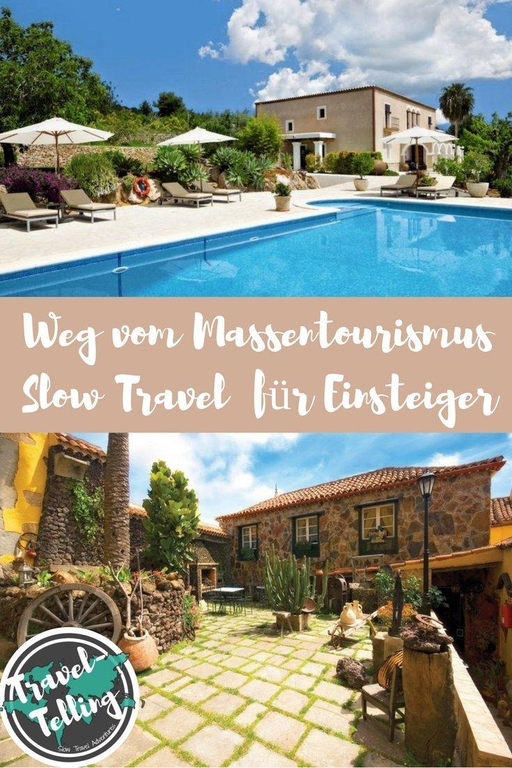 Weg vom Massentourismus - Slow Travel für Einsteiger (