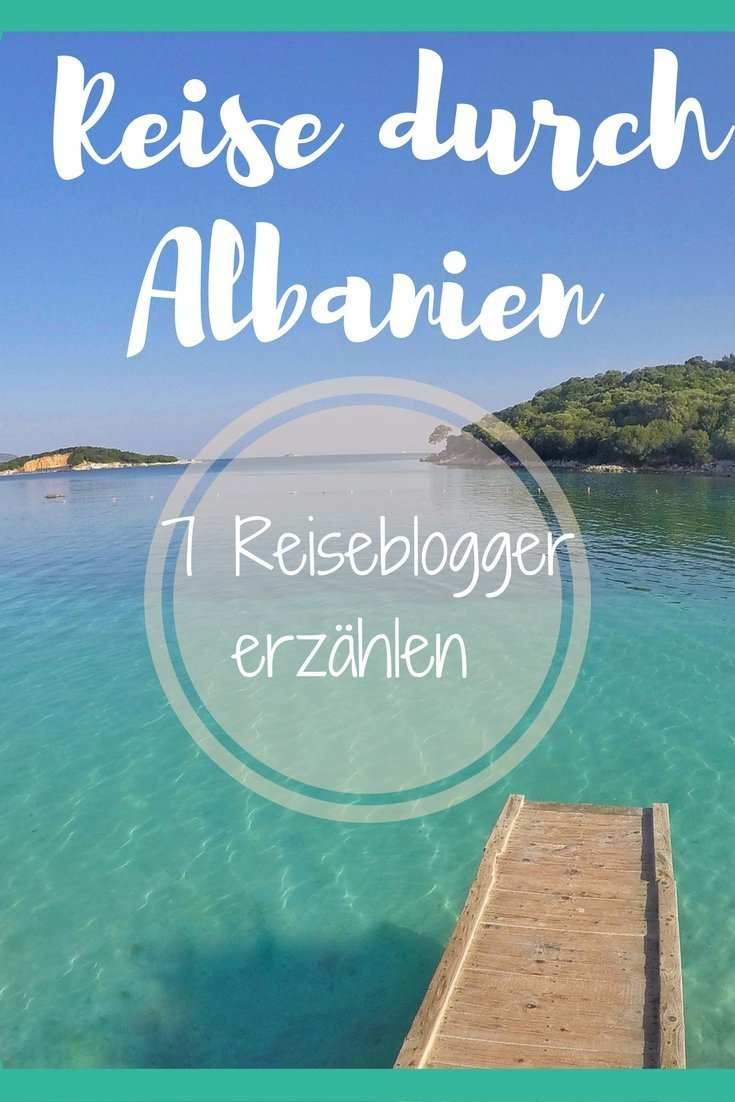 7 Reiseblogger berichten über ihre Albanien Reise