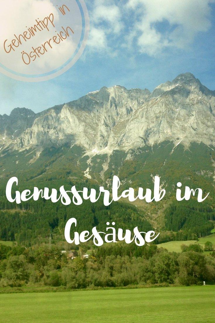 Genuss-Geheimtipp: Das Gesäuse in Österreich