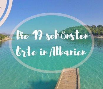 Geheimtipp: Die 19 schönsten Orte in Albanien