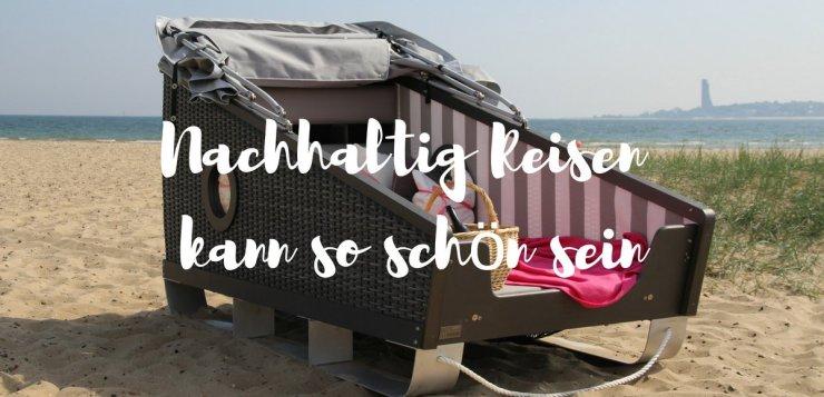 Nachhaltig Reisen - 6 Tipps für deine nächste Reise
